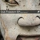 Dub Freedom EP/Martin Dawson