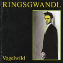 Vogelwild/Ringsgwandl