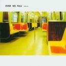 Endura/Ever We Fall
