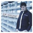 Zum Horizont/Denny Fabian
