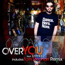 Over You feat Stryke/Oscar G