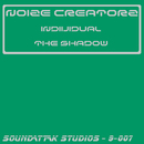 Individual / The Shadow/Noize Creatorz