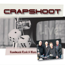 Handmade Rock&Blues/Crapshoot