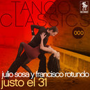 Justo el 31/Julio Sosa y Francisco Rotundo