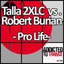 Pro Life/Talla 2XLC vs. Robert Burian