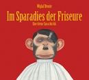 Im Sparadies der Friseure/Wiglaf Droste