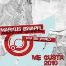 Me Gusta 2010/Markus Binapfl aka BIG WORLD
