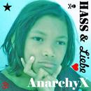 Hass und Liebe/AnarchyX