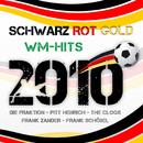Schwarz Rot Gold - WM Hits 2010/Schwarz Rot Gold - WM Hits 2010