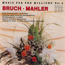 Music For The Millions Vol. 4 - Bruch / Mahler/Philharmonia Slavonica, Alberto Lizzio, Royal Philharmonic Orchestra