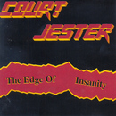 The Edge of Insanity - Demo/Court Jester