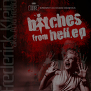 Bitches From Hell EP/Frederick Klein aka Acid Fredd