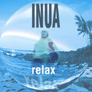 Relax/Inua