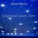 Schenk mir einen Stern/David Morris