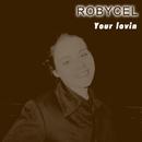 Your lovin/ROBYCEL