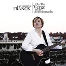On The Verge Of An Autobiography/Katharina Franck