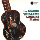 The Listening Matter/Mason Williams
