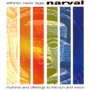 Rhythms And Offerings To The Sun And Moon/Narval