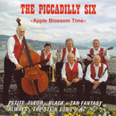 Apple Blossom Time/The Piccadilly Six