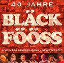 Bläck Fööss 40 Jahre Live/Bläck Fööss