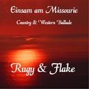 Einsam am Missourie/Rugy & Flake