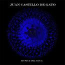 Musica Del Agua/Juan Castillo de Gato