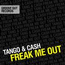 Freak Me Out/Tango & Cash