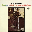 The Great Electric Experiment Is Over/Noel Harrison
