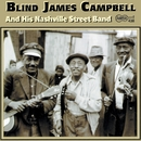 And His Nashville Street Band/Blind James Campbell