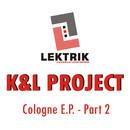 Cologne E.P. Part 2/K&L Project