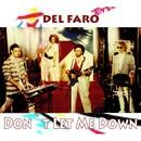 Don`t Let Me Down/Del Faro