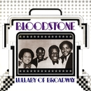 Lullaby Of Broadway/Bloodstone