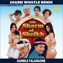 Sharm Whistle (Remix)/Daniele Falangone