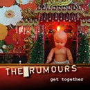 Get Together/The Rumours