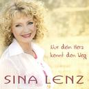 Nur dein Herz kennt den Weg/Sina Lenz