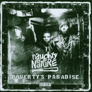 Poverty's Paradise/Naughty By Nature