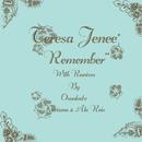 Remember/Teresa Jenee'