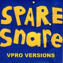 VPRO Versions (Download Only Extended Play)/Spare Snare