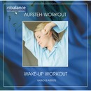 Wake-Up Workout / Aufsteh Workout/Lauren Turner, Katie Hope