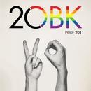 2OBK Pride 2011/OBK