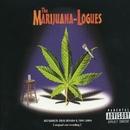 The Marijuana-Logues/The Marijuana-Logues