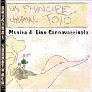 O.S.T. Un principe chiamato Totò/Lino Cannavacciuolo (O.S.T.)
