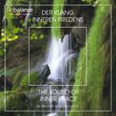 Der Klang inneren Friedens - The Sound Of Inner Peace/Bischof & Weeratunga