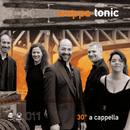 30° A Cappella/Wappa Tonic