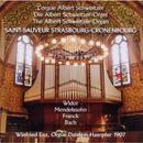 L'orgue Albert Schweitzer, Saint-Sauveur Strasbourg-Cronenbourg/Winfried Enz
