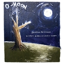 O Moon, Queen Of Night On Earth/Jonathan Richman