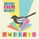 Two Days/Silent Film Project
