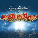 Eres [Bachata Remix]/Cruz Martinez presenta Los Super Reyes