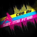 Set Me Free/Cee Ay
