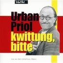 Kwittung, bitte/Urban Priol